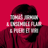 Tomáš Jirman a Ensemble FLAIR